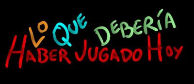 20120212163056-lo-que-deberia-haber-jugado-hoy.png